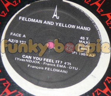 Feldman And Yellow Hand - Can You Feel It ?