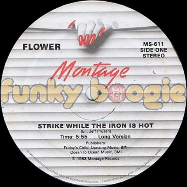 Flower - Strike While The Iron Is Hot (Long Version)