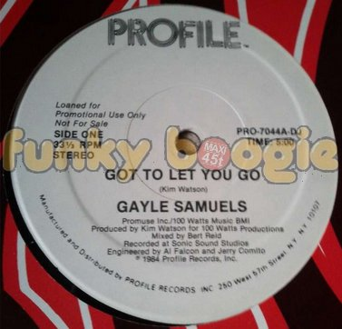 Gayle Samuels - Got To Let You Go
