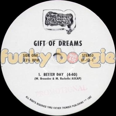 Gift Of Dreams - Better Day