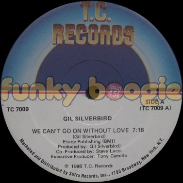 Gil Silverbird - We Can't Go On Without Love