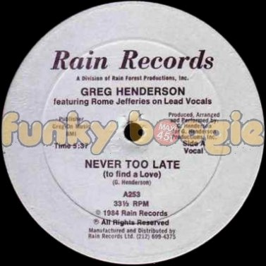 Greg Henderson Feat. Rome Jefferies - Never Too Late (To Find A Love) (Vocal)