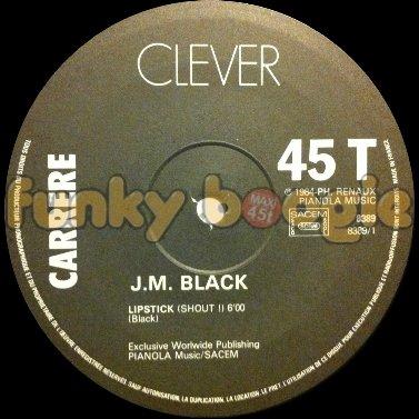 J.M. Black - Lipstick (Shout !)