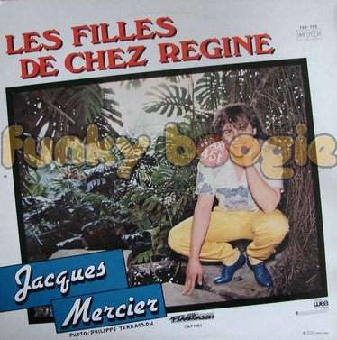 Jacques Mercier - Les Filles De Chez Regine
