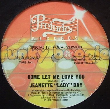 "Jeanette ""Lady"" Day - Come Let Me Love You (Special 12"" Vocal Version)"