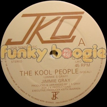 Jimmie Gray - The Kool People (Vocal)
