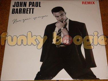 "John Paul Barrett - Never Givin' Up On You (12"" Remix)"