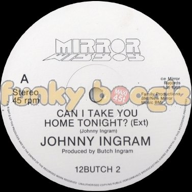 Johnny Ingram - Can I Take You Home Tonight? (Ext)
