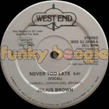 Julius Brown - Never Too Late (Vocal)