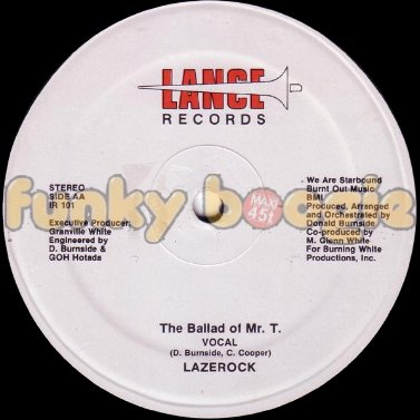 Lazerock - The Ballad Of Mr. T. (Vocal)