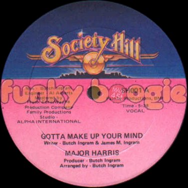 Major Harris - Gotta Make Up Your Mind (Vocal)