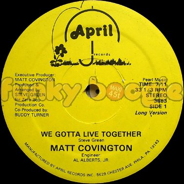 Matt Covington - We Gotta Live Together (Long Version)