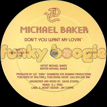 Michael Baker - Don't You Want My Lovin' (Vocal Dance Mix)