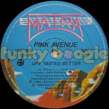 Pink Avenue - Life Tastes Better