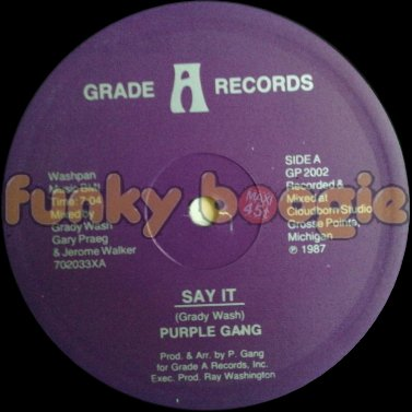 Purple Gang - Say It