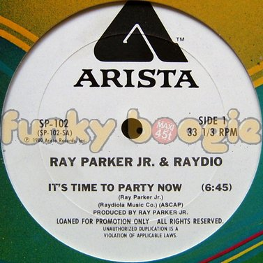 Ray Parker Jr. & Raydio - It's Time To Party Now