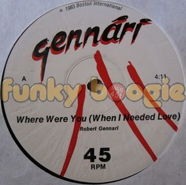 Robert Gennari - Where Were You (When I Needed Love)