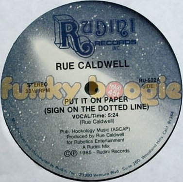 Rue Caldwell - Put It On Paper (Sign On The Dotted Line) (Vocal)