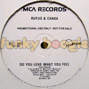 Rufus & Chaka - Do You Love What You Feel