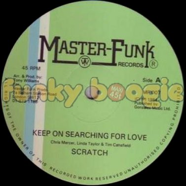 Scratch - Keep On Searching For Love