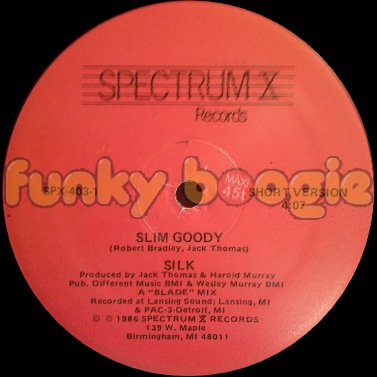 Silk - Slim Goody (Short Version)