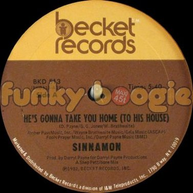 Sinnamon - He's Gonna Take You Home (To His House)