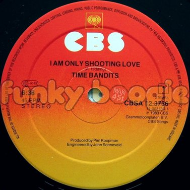 Time Bandits - I Am Only Shooting Love
