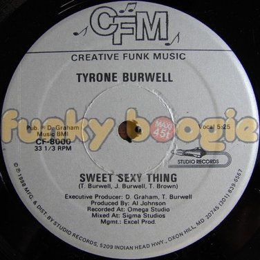 Tyrone Burwell - Sweet Sexy Thing (Vocal)