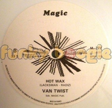 Van Twist - Hot Wax