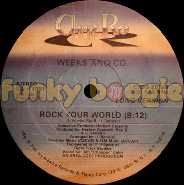 Weeks And Co. - Rock Your World (Long Version)