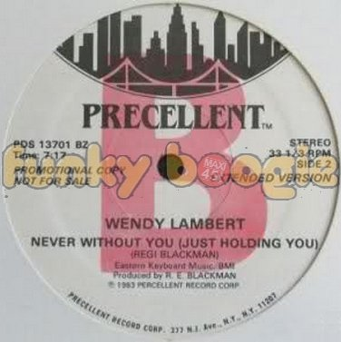Wendy Lambert - Never Without You (Just Holding You) (Extended Version)