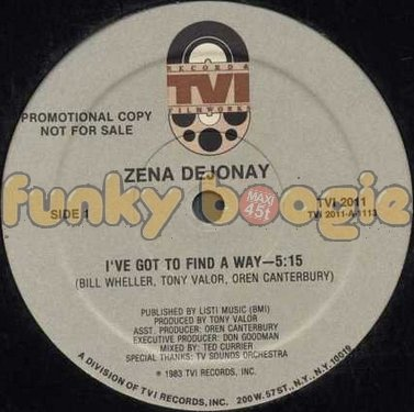 Zena Dejonay - I've Got To Find A Way