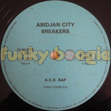 Abidjan City Breakers - A.C.B. Rap
