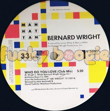 Bernard Wright - Who Do You Love (Club Mix)