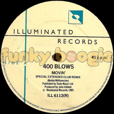 400 Blows - Movin' (Special Extended Club Remix)