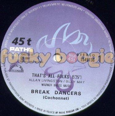 Break Dancers - That's All Folks
