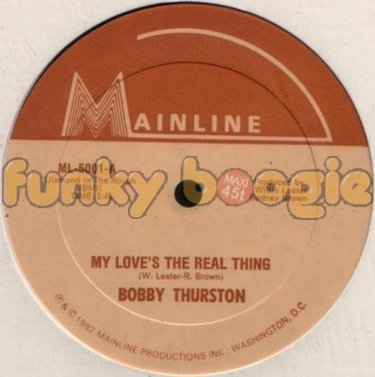 Bobby Thurston - My Love's The Real Thing