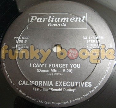 California Executives Feat. Ronald Dudley - I Can't Forget You (Dance Mix)