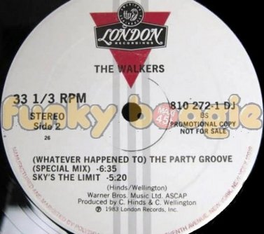 Walkers, The - (Whatever Happened To) The Party Groove (Special Mix)