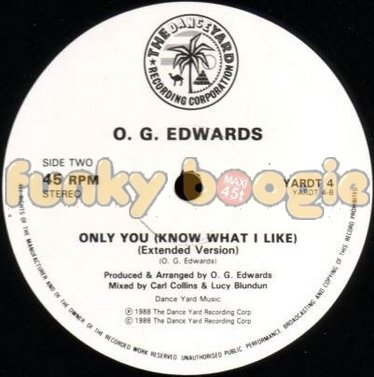 O. G. Edwards - Only You (Know What I Like) (Extended Version)