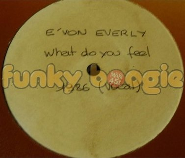 E'von Everly - What Do You Feel (Vocal)