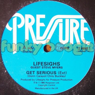 Lifesighs Guest Steve Myers - Get Serious (Ext)