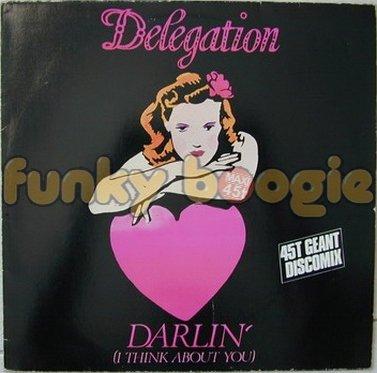 Délégation - Darlin' (I Think About You)