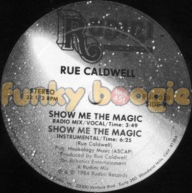 Rue Caldwell - Show Me The Magic (Radio Mix/Vocal)