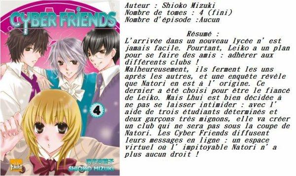 Manga Cyber Friends  Genre : Shojo[Romance, Comédie et Ecole]
