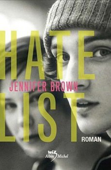 Hate list -> Jennifer Brown