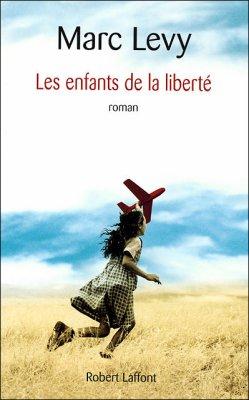 Les enfants de la liberté -> Marc Levy