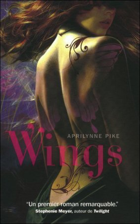 Wings tome 1 -> Aprilynne Pike