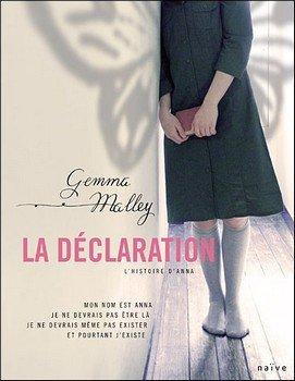 La Déclaration -> Gemma Malley