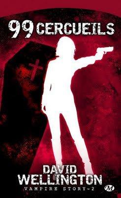 Vampire Story : 99 Cercueils -> David Wellington